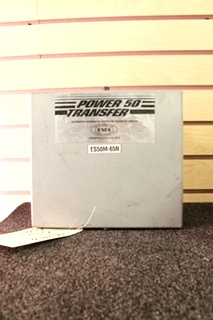 USED RV/MOTORHOME POWER50 TRANSFER SWITCH MODEL: ES50M-65