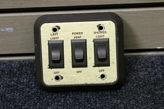USED RV MONACO INTERIOR 3 SWITCH WALL PANEL (LAVY LIGHT, POWER VENT & SHOWER LIGHT)
