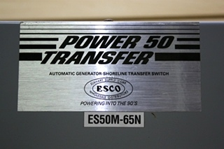USED POWER 50 TRANSFER AUTOMATIC GENERATOR-SHORELINE TRANSFER SWITCH ES50M-65N RV PARTS FOR SALE