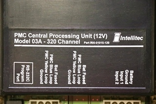 USED INTELLITEC 00-01015-120 RV PMC CENTRAL PROCESSING UNIT MODEL: 03A - 320 CHANNEL MOTORHOME PARTS FOR SALE