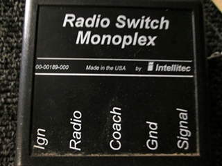 USED RV/MOTORHOME RADIO SWITCH MONOPLEX P/N 00-00189-000